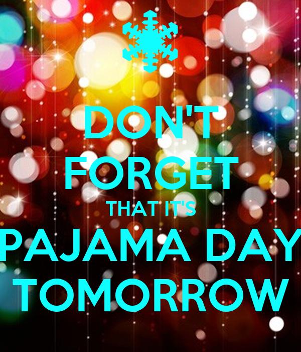 Image result for pajama day tomorrow
