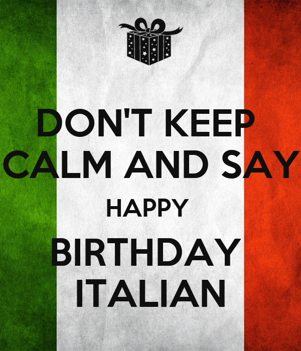 DON'T KEEP CALM AND SAY HAPPY BIRTHDAY ITALIAN Poster