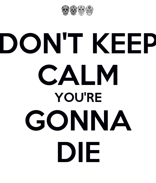 how to tell when your gonna die