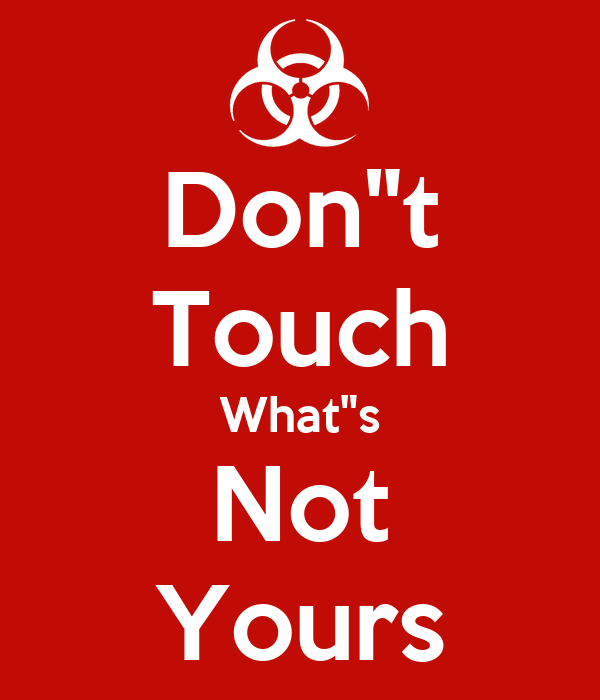 Don T Touch What S Not Yours Poster Clarence Keep Calm O Matic