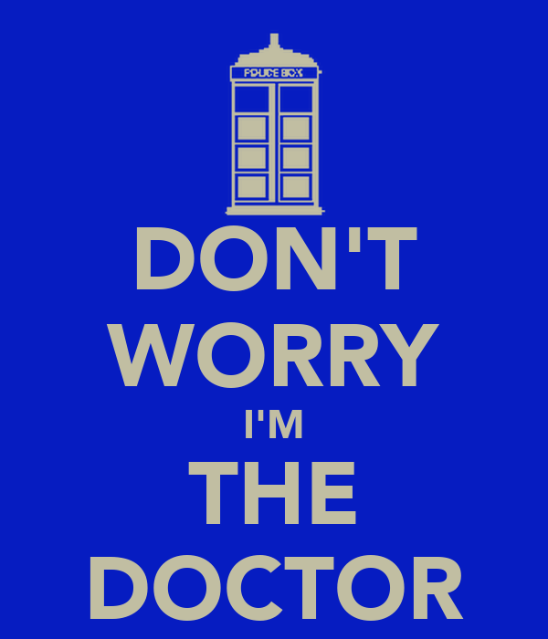 DON'T WORRY I'M THE DOCTOR Poster