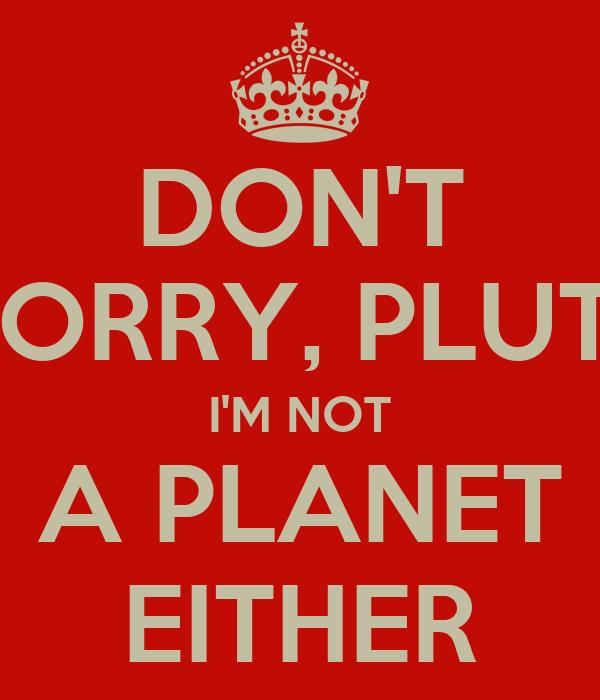 Planet pluto wallpaper pluto i 39 m not a planet