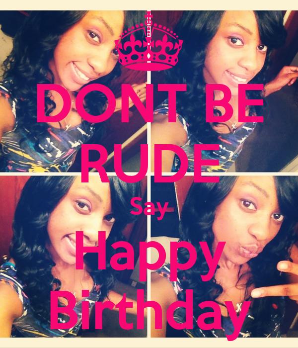 Rude Happy Birthday Quotes. QuotesGram
