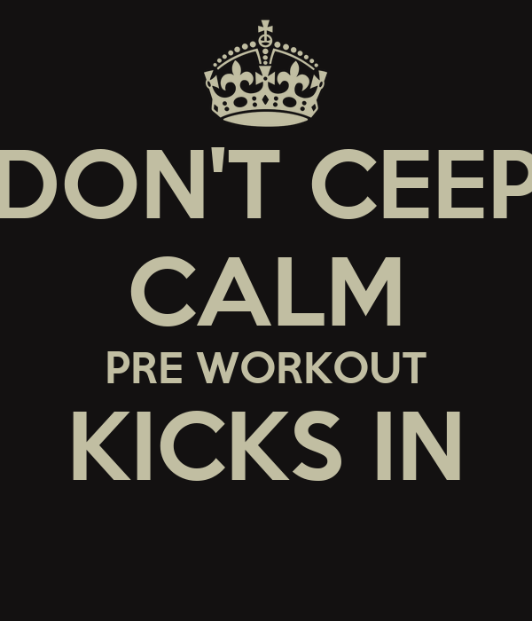 Kick Workout Calm Pre Workout Kicks in