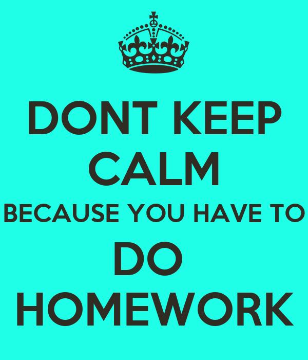 you have homework