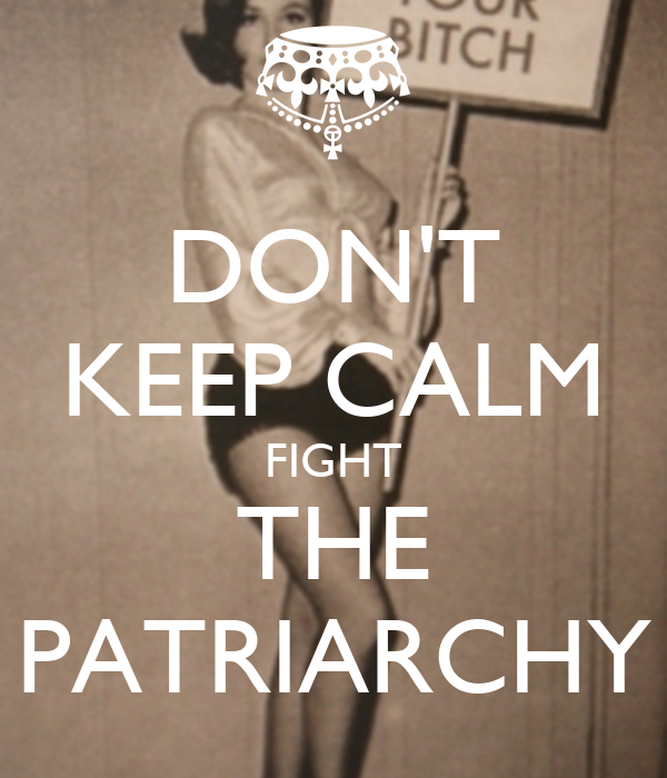 Image result for fight the patriarchy