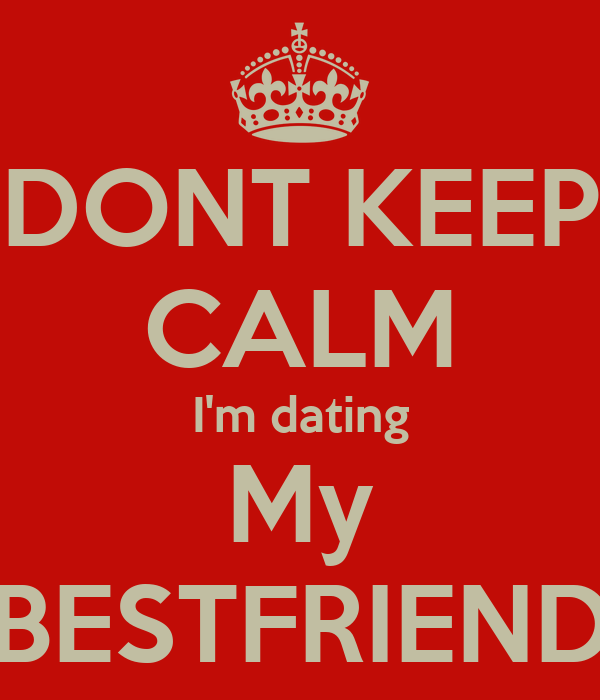 i dating my best friend Hey dude, i have a question about the supposed unwritten rule that guys can't go after their friend's exes while me and my boyfriend were dating, i became really close with his best friend, developing into a friendship some might call an emotional affair.
