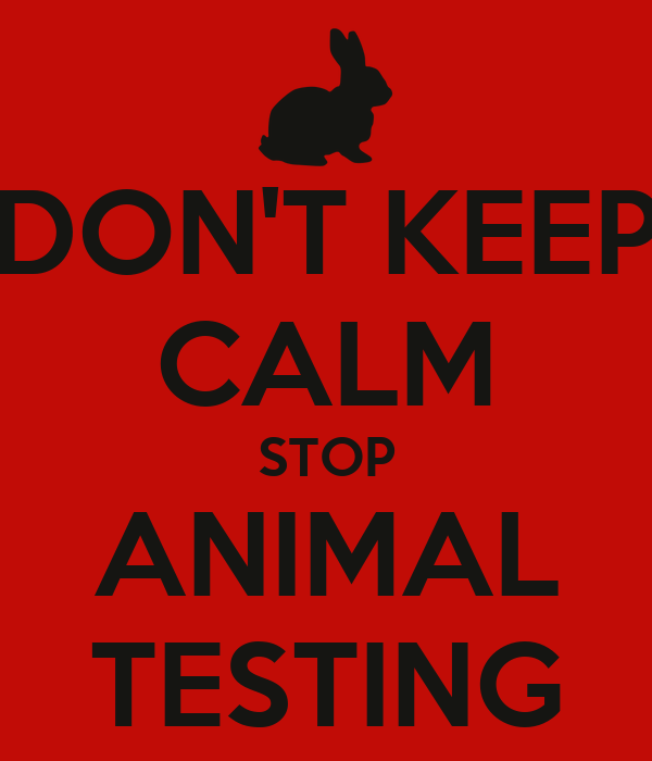 DON'T KEEP CALM STOP ANIMAL TESTING Poster