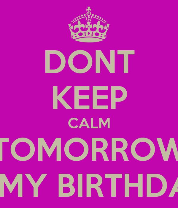 Miraculous Dont Keep Calm Tomorrow Is My Birthday Poster Jessicaosdope Funny Birthday Cards Online Necthendildamsfinfo