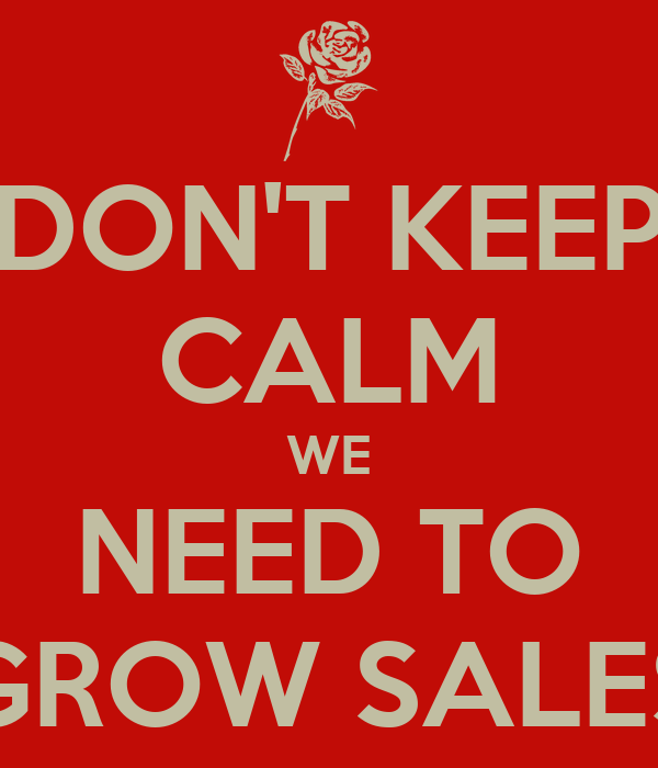 that dont need light don t keep calm we need to grow sales With kitchen cabinets lowes with who is john galt bumper sticker