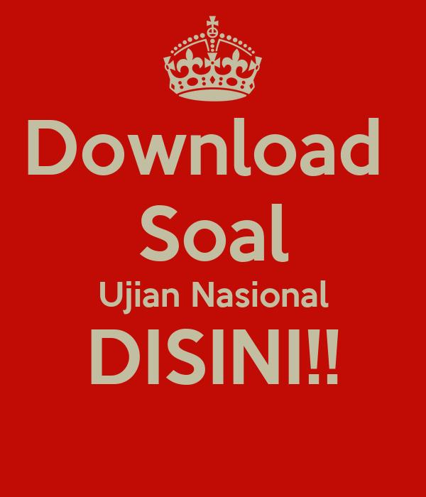 Download Soal Ujian Nasional Disini Keep Calm And Carry On Image Generator