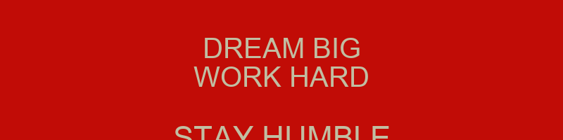dream big work hard stay humble poster jj keep calm o matic. Black Bedroom Furniture Sets. Home Design Ideas