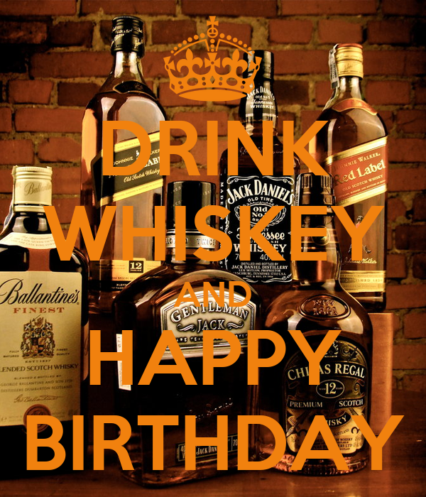 drink whiskey and happy birthday poster
