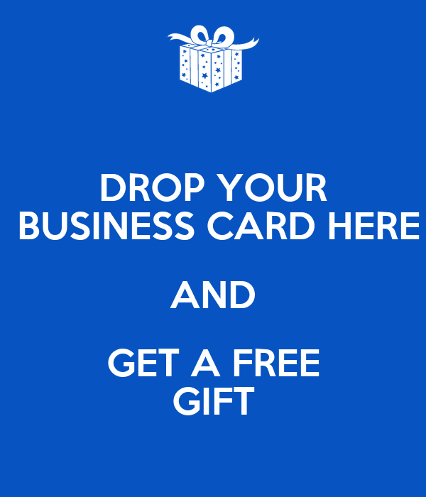 drop your business card here and get a free gift poster