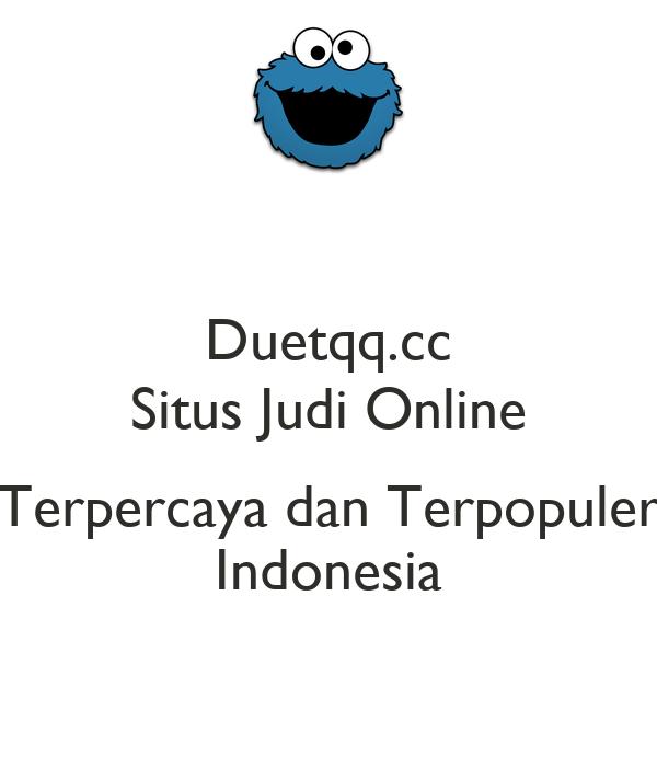 Duetqq Cc Situs Judi Online Terpercaya Dan Terpopuler Indonesia Poster Duetqqcc Keep Calm O Matic