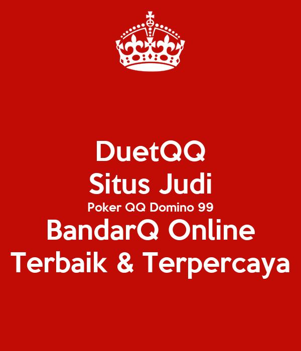 Duetqq Situs Judi Poker Qq Domino 99 Bandarq Online Terbaik Terpercaya Poster Duetqqnet Keep Calm O Matic