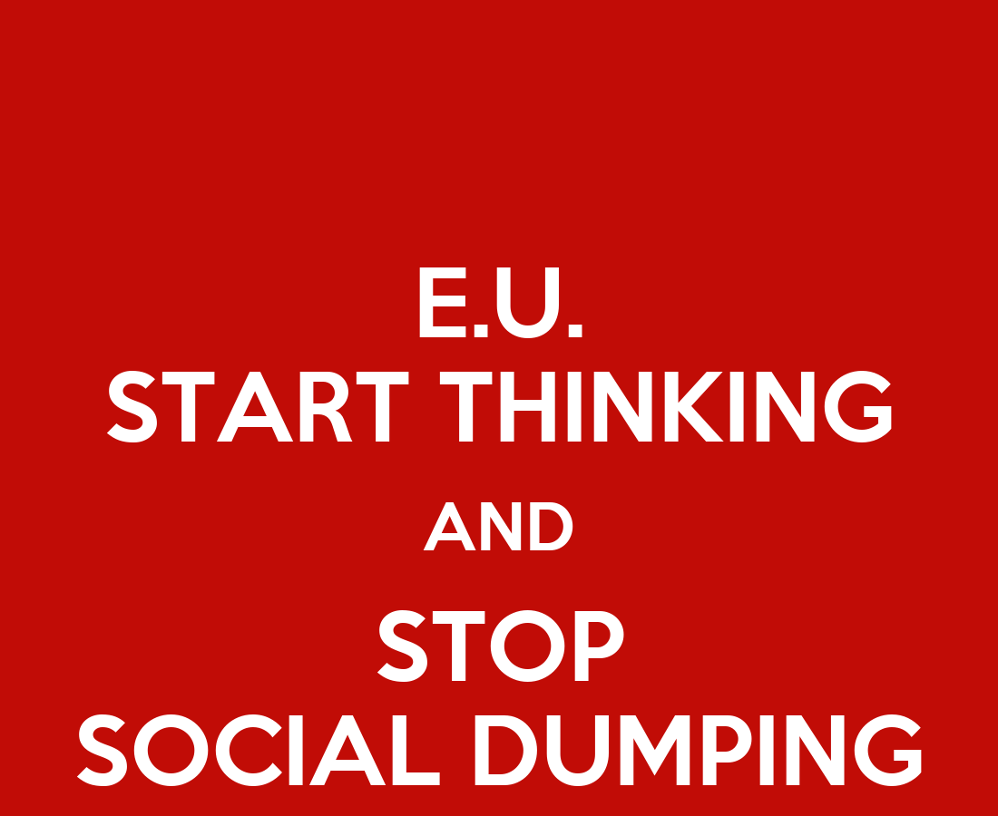 e u start thinking and stop social dumping poster carlo maris keep calm o matic. Black Bedroom Furniture Sets. Home Design Ideas