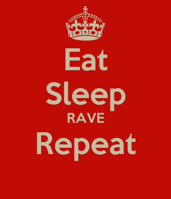 eat sleep rave repeat driverlayer search engine