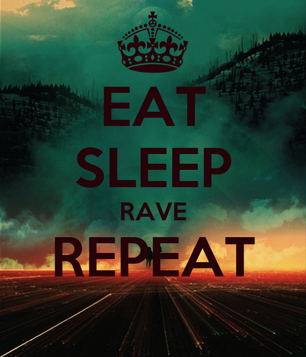 Eat Sleep Rave Repeat Poster Jay Keep Calm O Matic