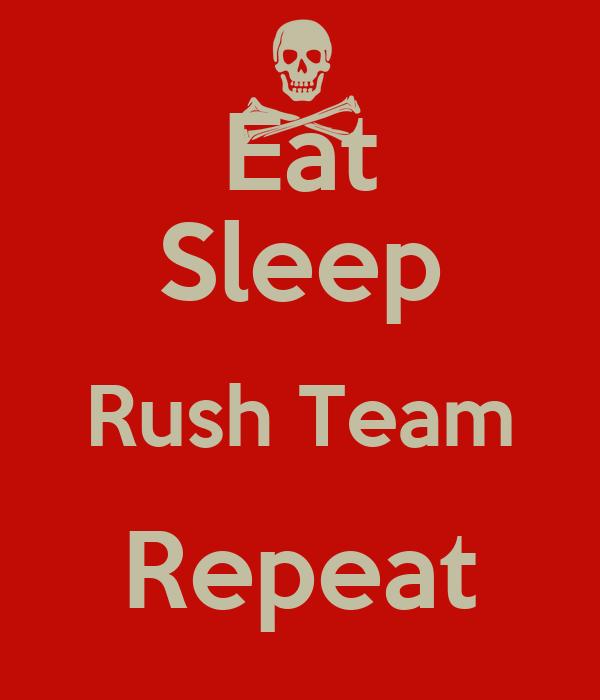 Rush Team Wallpaper Eat Sleep Rush Team Repeat