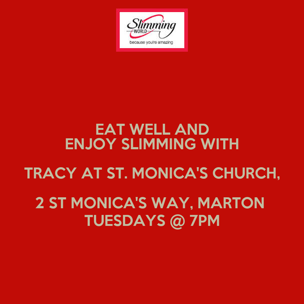 Eat Well And Enjoy Slimming With Tracy At St Monica 39 S