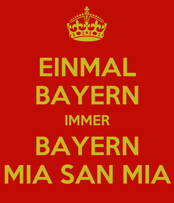 einmal bayern immer bayern mia san mia poster an keep calm o matic. Black Bedroom Furniture Sets. Home Design Ideas