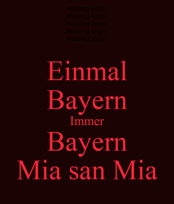 einmal bayern immer bayern mia san mia poster fc baxern keep calm o matic. Black Bedroom Furniture Sets. Home Design Ideas