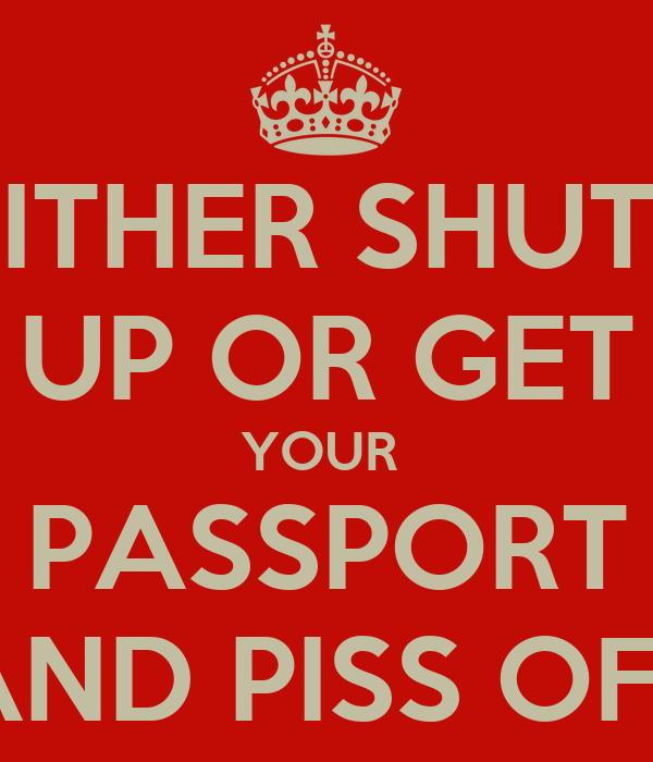 Congratulate, what Shut up or piss off