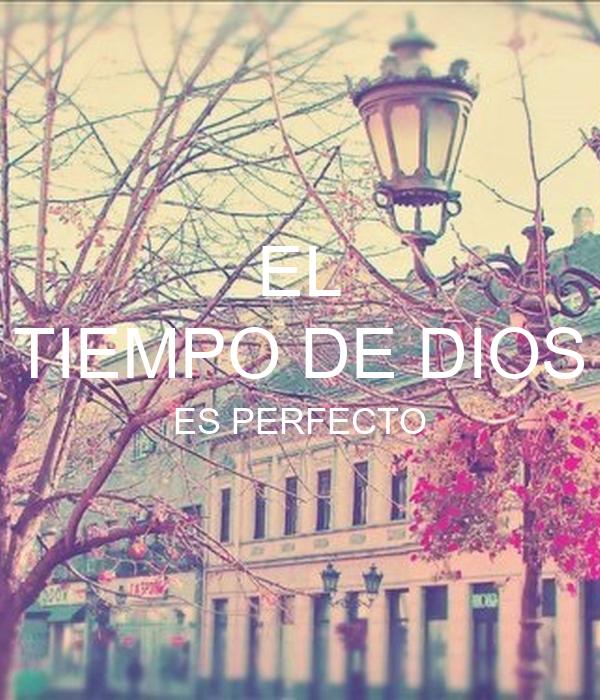 EL TIEMPO DE DIOS ES PERFECTO Poster | caro | Keep Calm-o