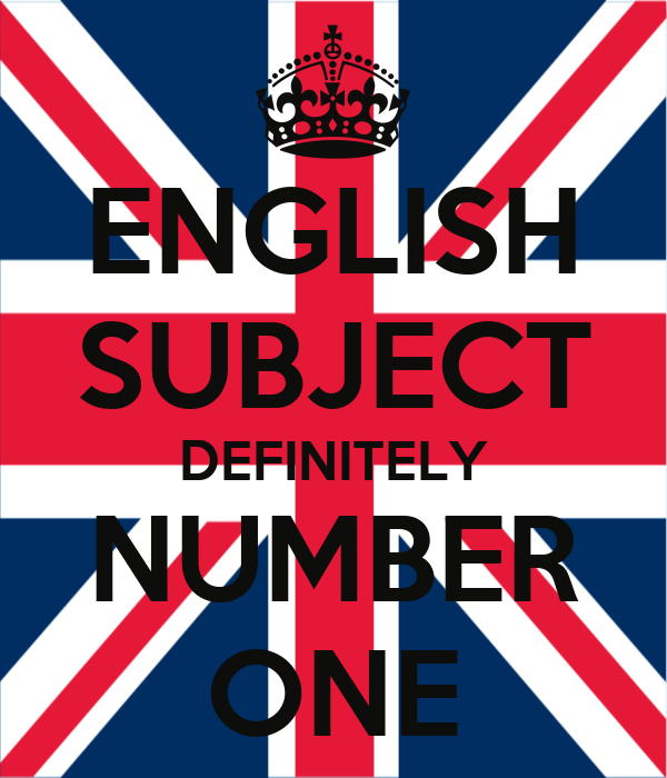 Https Keepcalm O Matic Co Uk P English Subject Definitely Number One