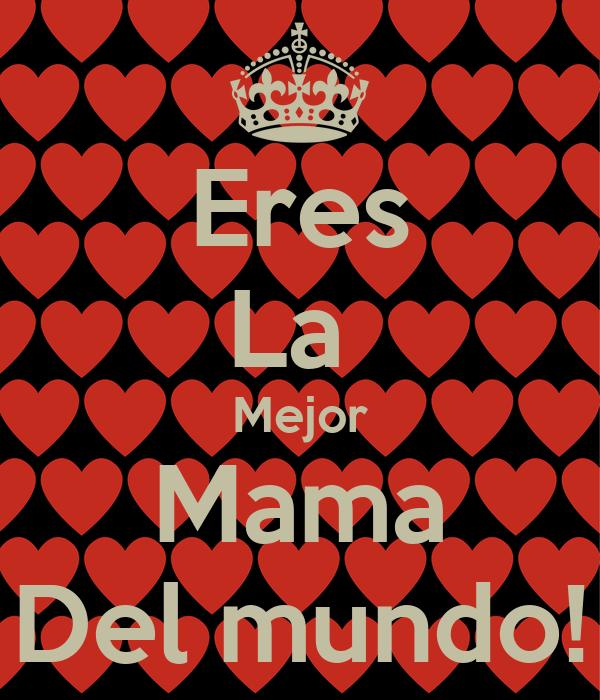 Eres la mejor mama del mundo poster princess keep - Mejor aislante termico del mundo ...