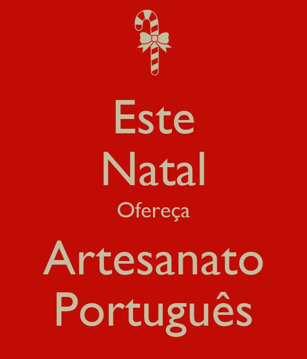Aparador Amarelo Barato ~ Este Natal Ofereça Artesanato Portugu u00eas Poster Soraya Keep Calm o Matic