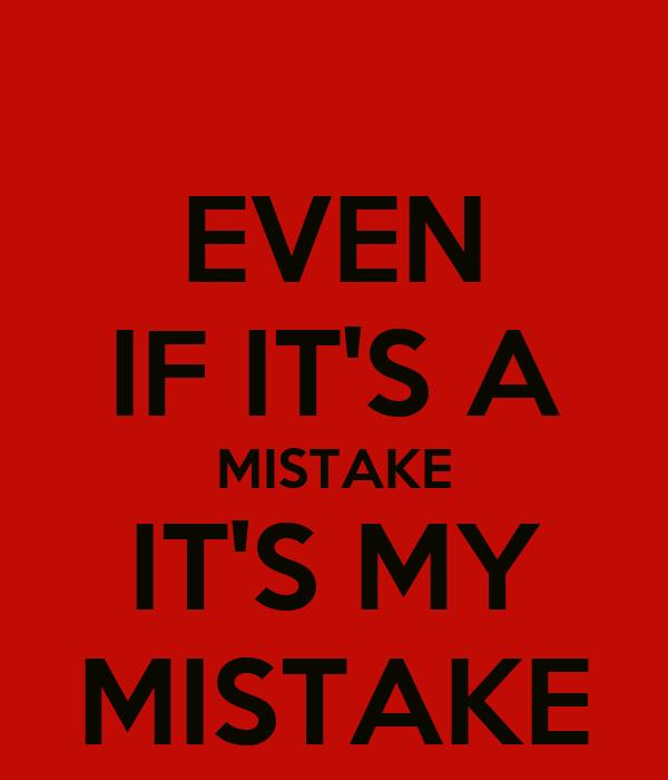 My Mistake Wallpaper