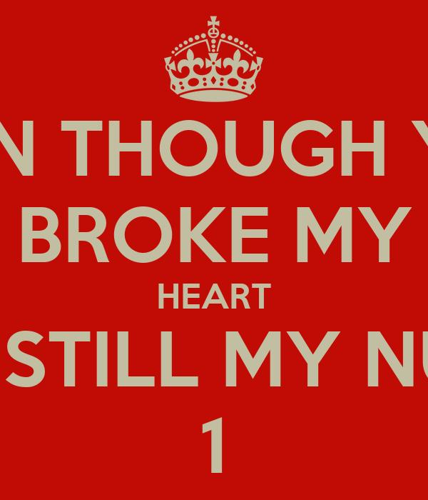 U ARE STILL MY NUMBER 1 U Are