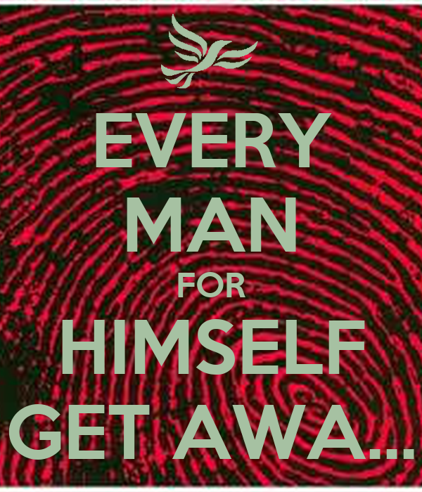 every man for himself Immediately download the every man for himself summary, chapter-by-chapter analysis, book notes, essays, quotes, character descriptions, lesson plans, and more - everything you need for studying or teaching every man for himself.
