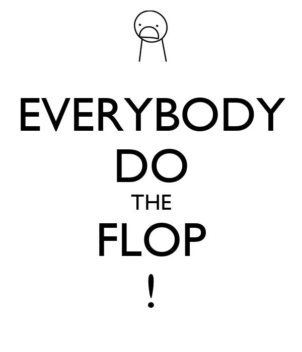 do flop
