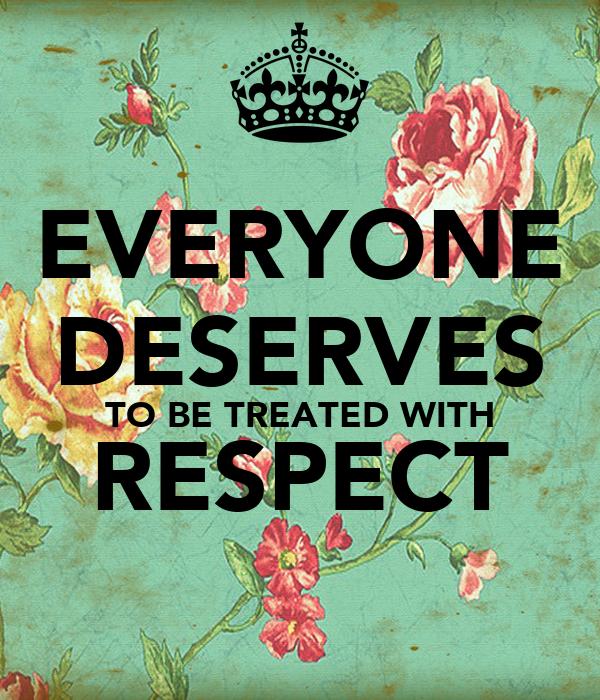 Who deserves respect