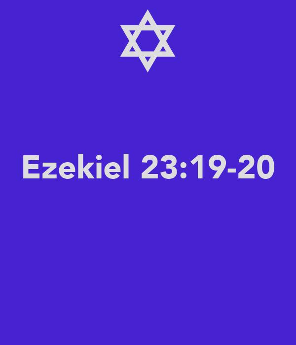 ezekial 23:19-20