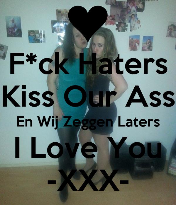 kiss our ass