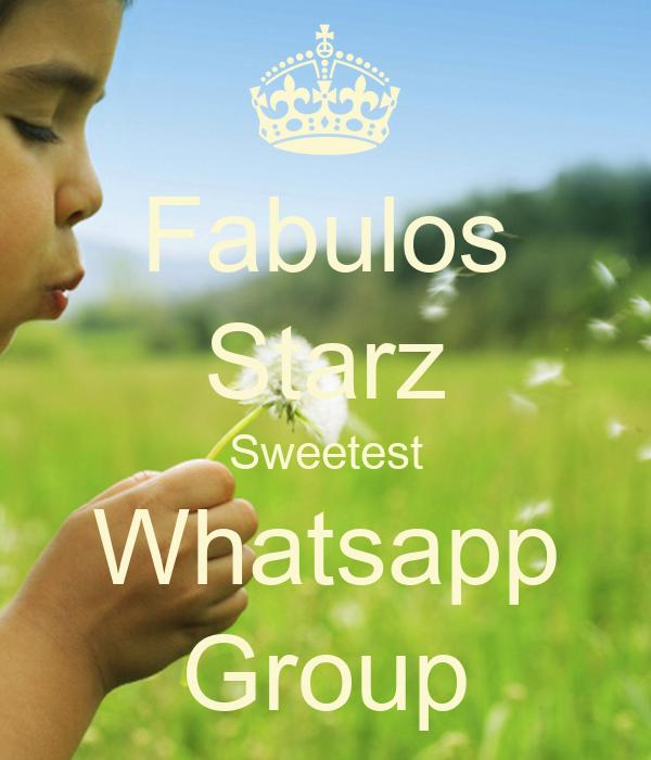 Fabulos Starz Sweetest Whatsapp Group Poster | Christn | Keep Calm-o ...
