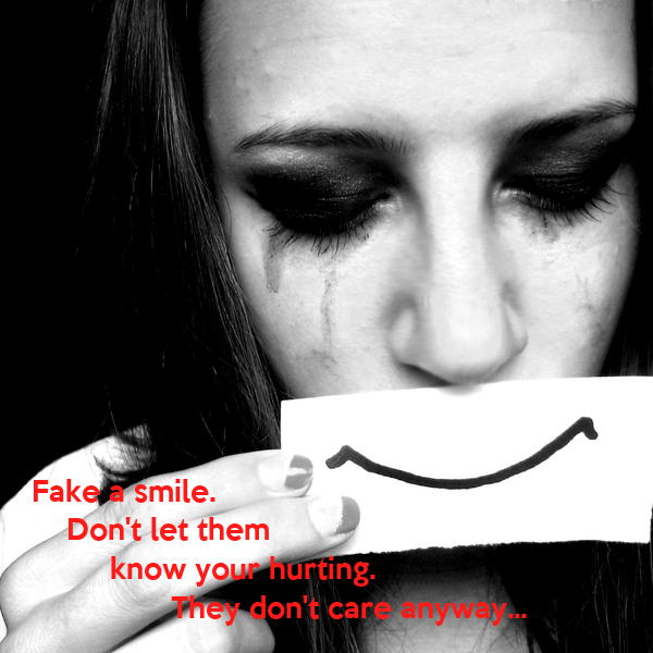 Fake A Smile. Don't Let Them Know Your Hurting. Poster