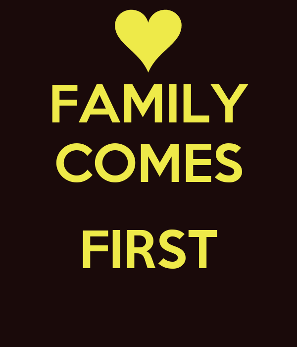 family comes first poster