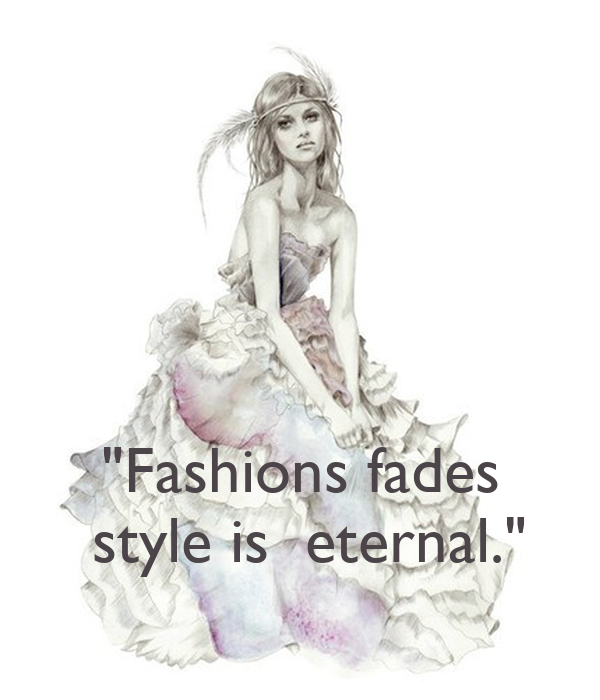 Fashions Fades Style Is Eternal Keep Calm And Carry