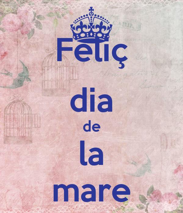 Felic Dia De La Mare Poster M Keep Calm O Matic