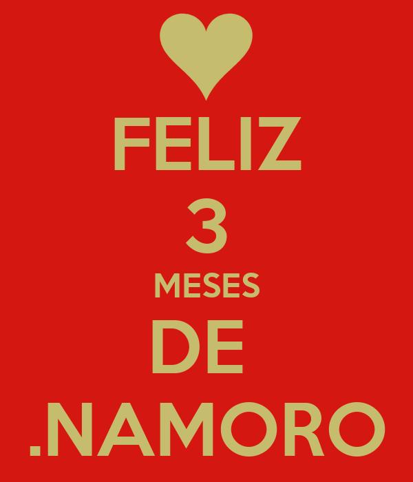 FELIZ 3 MESES DE .NAMORO Poster