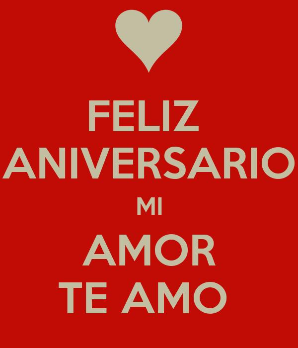 Feliz Aniversario Amor en Español Feliz Aniversario mi Amor te