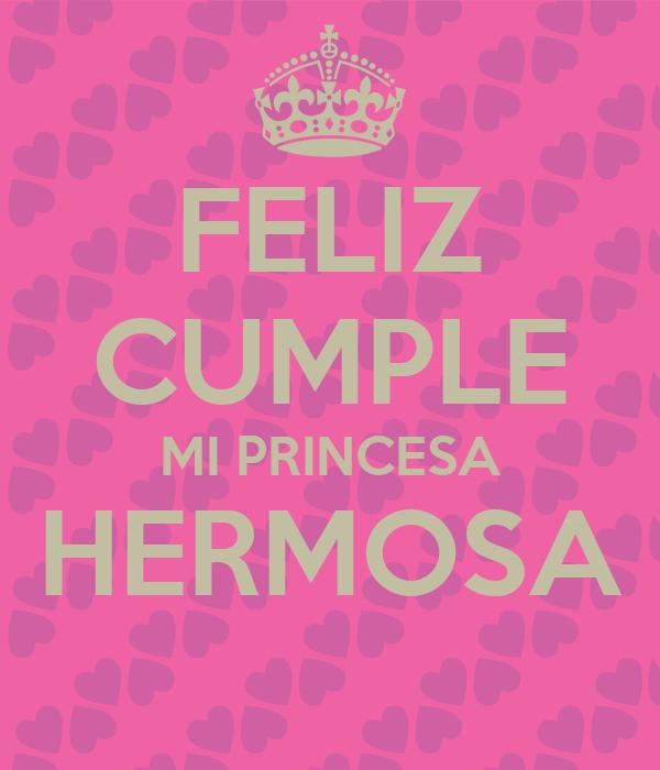 Feliz Cumple Mi Princesa Hermosa Poster Mami Keep Calm