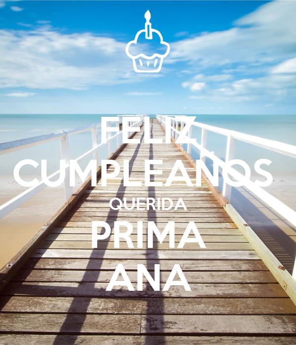 Feliz Cumpleaños Querida Prima Ana Poster Sarah Keep Calm O Matic