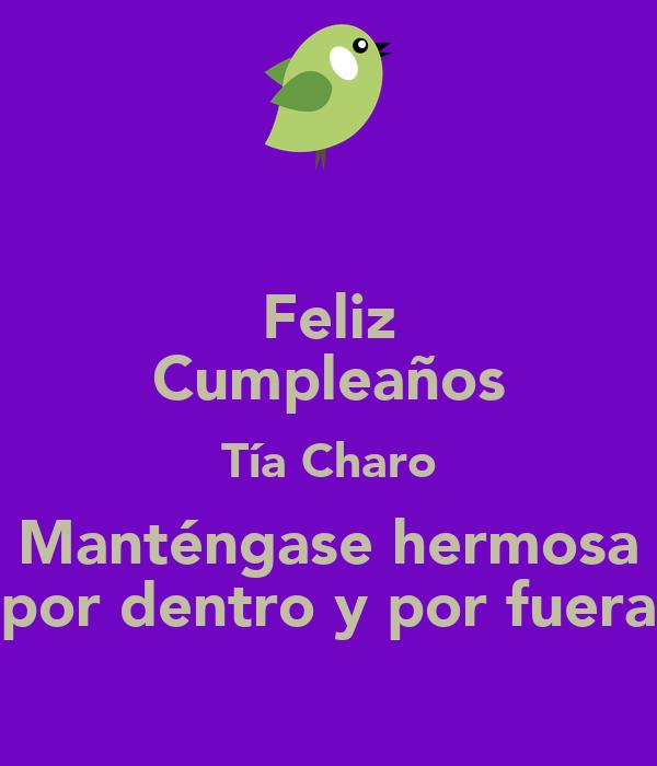 Feliz Cumpleanos Querida Tia Feliz Cumpleaños Tía Charo