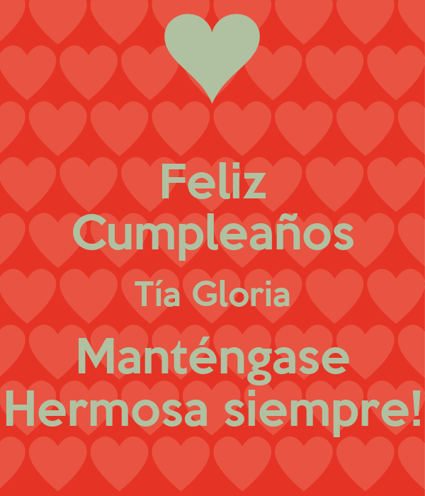 Feliz Cumpleanos Querida Tia Feliz Cumpleaños Tía Gloria